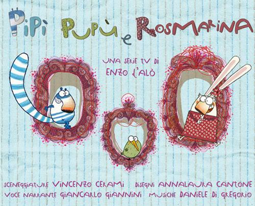 Pipì Pupù e Rosmarina