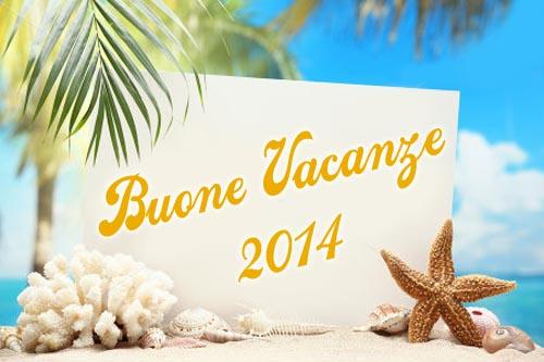 Buone vacanze 2014