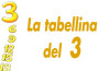 La tabellina del_3 favolefantasia.com