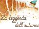 Leggenda dell'autunno 2