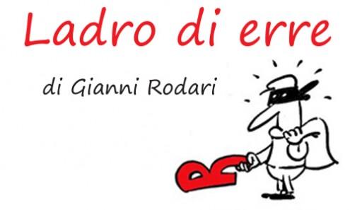 Ladro di erre_Gianni Rodari